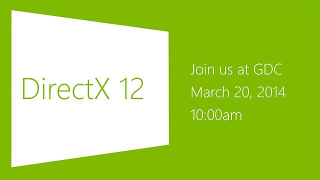 Έρχεται το DirectX 12!