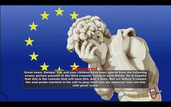 Η οθόνη που βλέπουν οι Ευρωπαίοι παίκτες του South Park: The Stick of Truth σε PS3 και Xbox 360 στις σκηνές που έχουν υποστεί λογοκρισία. Τουλάχιστον στην Obsidian δεν χάνουν το χιούμορ τους...