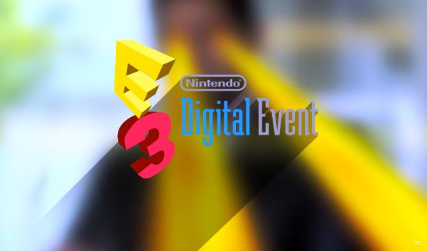E3 2014 – Nintendo Digital Event. Η ώρα του μεγάλου comeback;