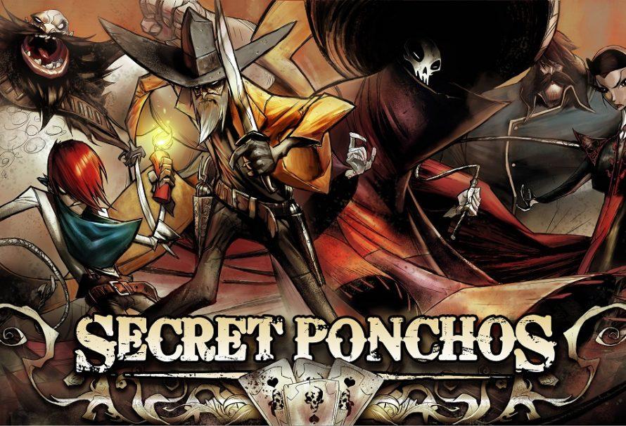 Secret Ponchos: Οι Πρώτες Πιστολιές!