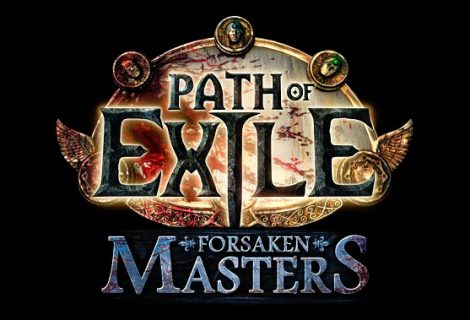 To Path of Exile επεκτείνεται με το Forsaken Masters!