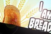 i am bread_1