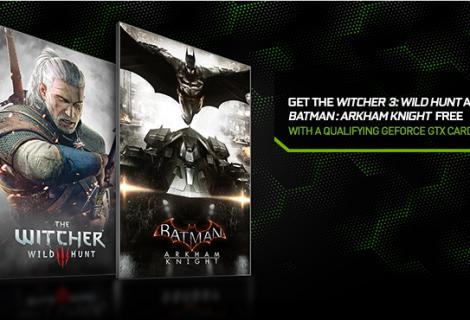Αγοράζεις Nvidia GeForce 9xx; Δωράκι το Witcher 3 και το Arkham Knight!
