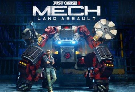 3 Ιουνίου το Mech Land Assault του Just Cause 3