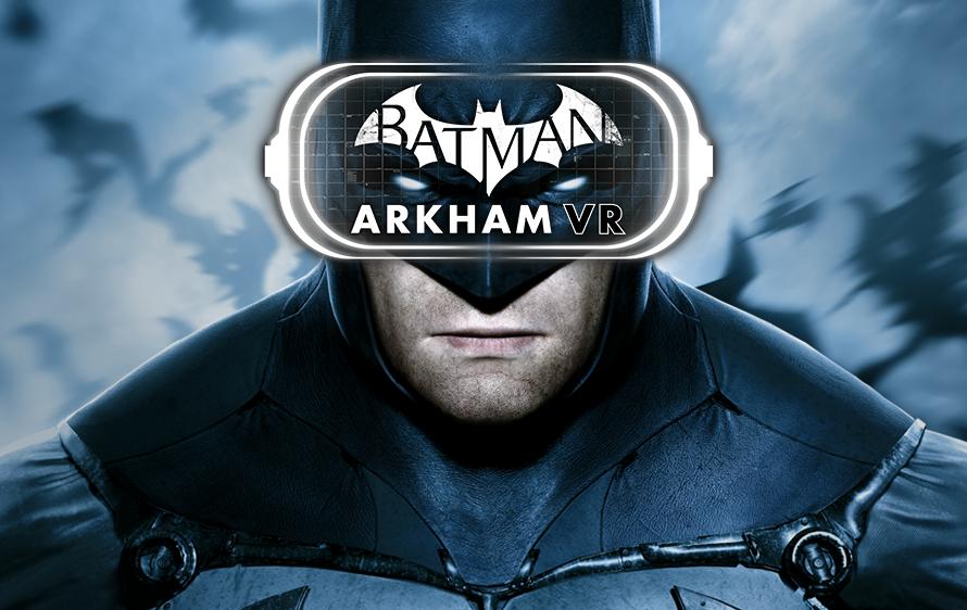 Το Batman: Arkham VR θα διαρκεί… ελάχιστα!