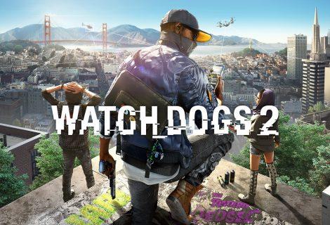PC requirements για το Watch Dogs 2 (και… μικρή καθυστέρηση)!