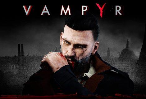 Κρίμα! Το release date του Vampyr μετατίθεται για την άνοιξη του 2018!