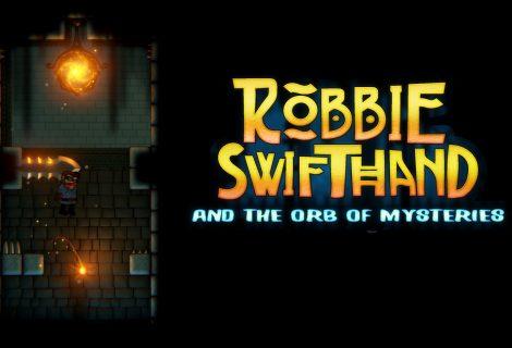 Σε λιγότερο από 1 μήνα κυκλοφορεί το ελληνικό Robbie Swifthand and the Orb of Mysteries!