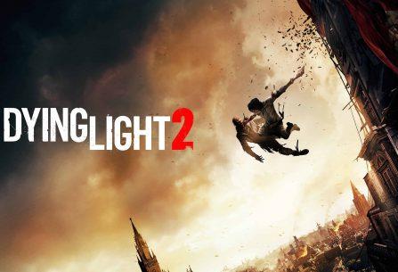 Το πολυαναμενόμενο Dying Light 2 δεν θα κυκλοφόρησει την άνοιξη του 2020!